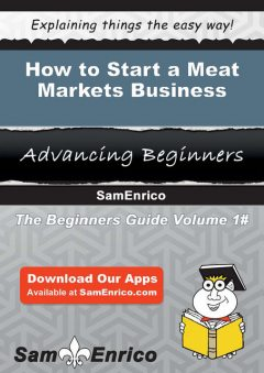 How to Start a Meat Markets Business, Liberty Sumpter