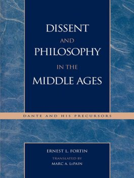 Dissent and Philosophy in the Middle Ages, Ernest L. Fortin