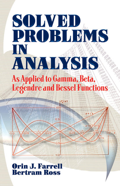 Solved Problems in Analysis, Bertram Ross, Orin J.Farrell