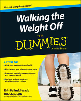Walking The Weight Off For Dummies, Erin Palinski-Wade