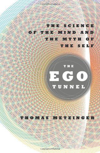 The Ego Tunnel, Thomas Metzinger