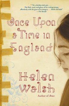 Once Upon a Time in England, Helen Walsh
