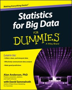 Statistics for Big Data For Dummies, Alan Anderson