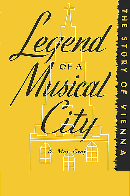 Legacy of a Musical City, Max Graf