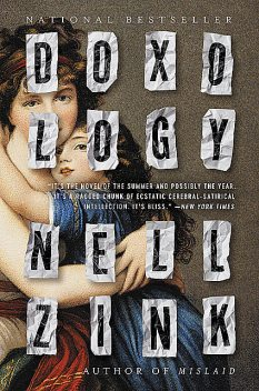 Doxology, Nell Zink