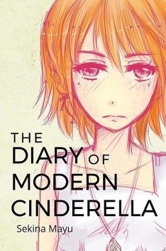 The Diary of Modern Cinderella, Sekina Mayu