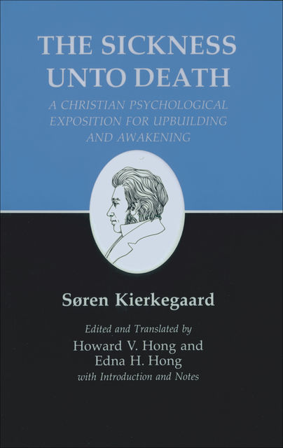 The Sickness Unto Death, Søren Kierkegaard