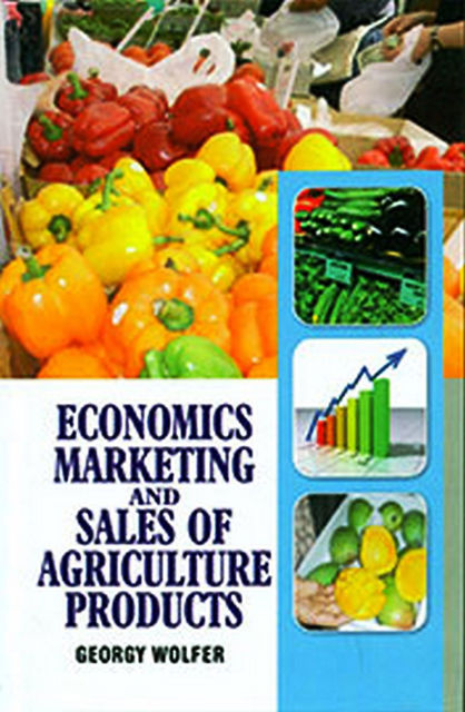 Economics, Marketing and Sales of Agriculture Products, Georgy Wolfer