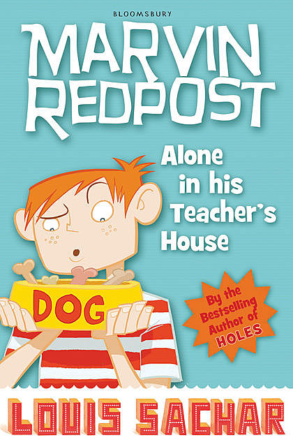 Marvin Redpost: Alone in His Teacher's House, Louis Sachar