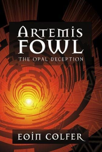 Artemis Fowl: the opal deception, Eoin Colfer