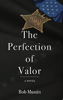 The Perfection of Valor, Bob Mustin