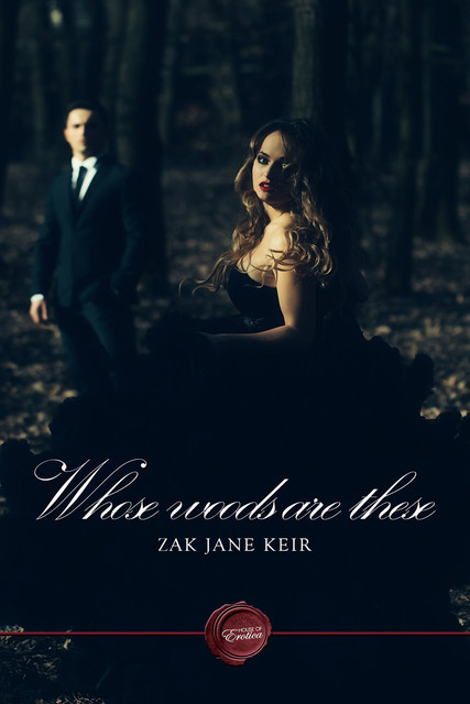 Whose Woods Are These, Zak Jane Keir