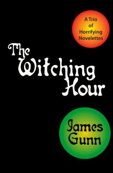 The Witching Hour, James Gunn