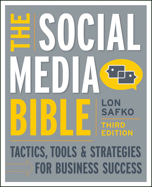 The Social Media Bible, Lon Safko