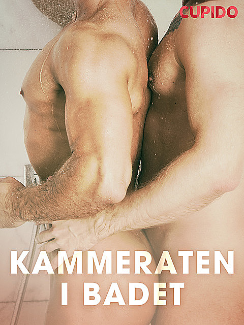 Kammeraten i badet, Others Cupido