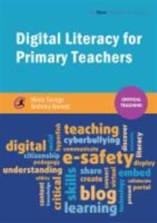 Digital Literacy for Primary Teachers, Moira Savage