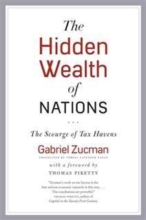 Hidden Wealth of Nations, Gabriel Zucman
