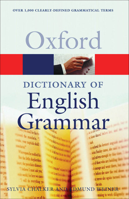 The Oxford Dictionary of English Grammar, Edmund Weiner, Sylvia Chalker