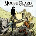 Mouse Guard Vol. 3: The Black Axe, David Petersen