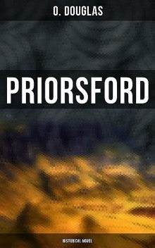 Priorsford (Historical Novel), Douglas