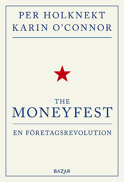 The Moneyfest, Per Holknekt, Karin O'Connor