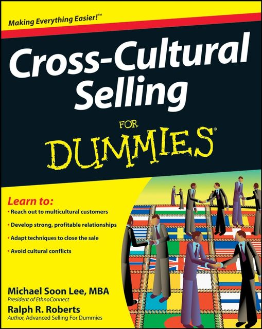 Cross-Cultural Selling For Dummies, Michael Lee, Ralph R.Roberts