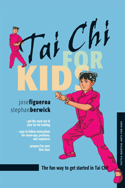 Tai Chi for Kids, Jose Figueroa