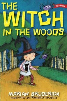 The Witch in the Woods, Marian Broderick
