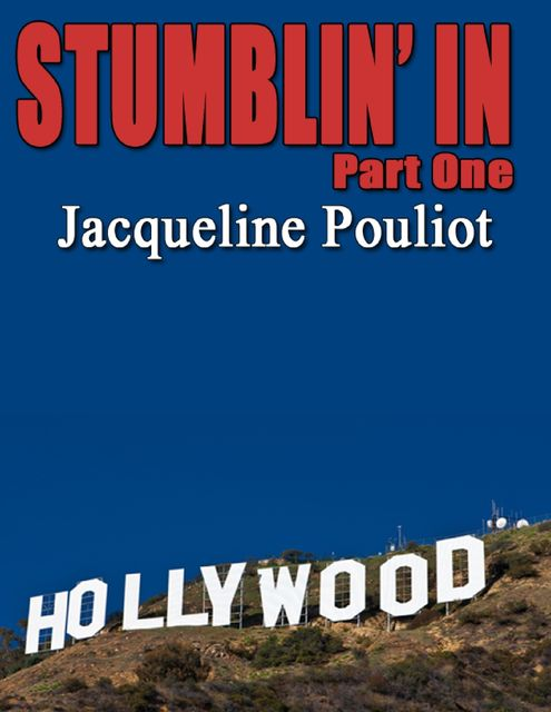Stumblin' In Part One, Jacqueline Pouliot