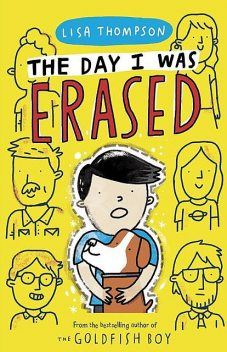 The Day I Was Erased, Lisa Thompson
