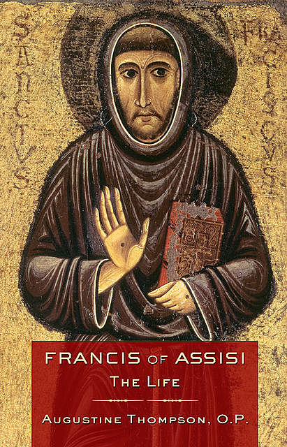 Francis of Assisi, Augustine Thompson