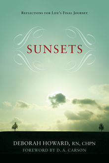 Sunsets (Foreword by D.A. Carson), Deborah Howard