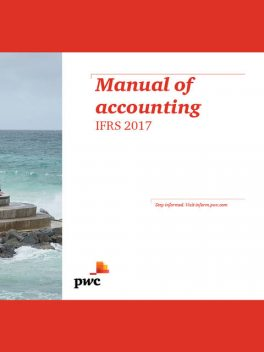 Manual of accounting IFRS 2017, Author: PricewaterhouseCoopers