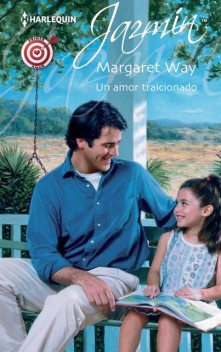 Un amor traicionado, Margaret Way
