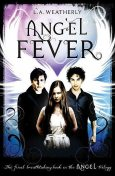 Angel Fever, L.A.Weatherly