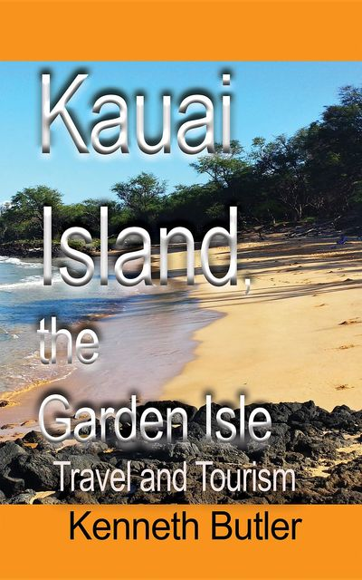 Kauai Island, the Garden Isle, Butler Kenneth
