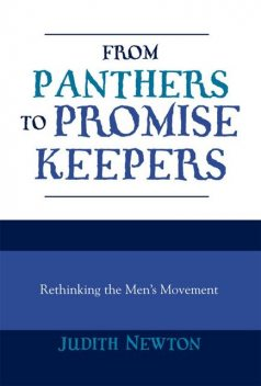 From Panthers to Promise Keepers, Judith Newton