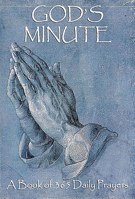 God's Minute – A Book Of 365 Daily Prayers, Jazzybee Verlag