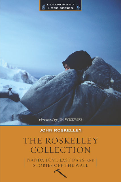 The Roskelley Collection, John Roskelley