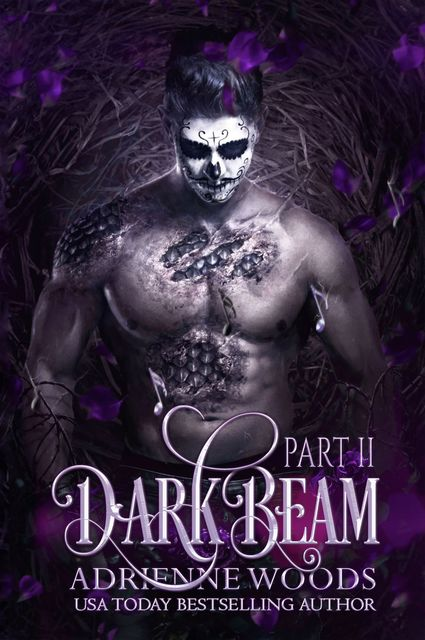 Darkbeam Part II, Adrienne Woods