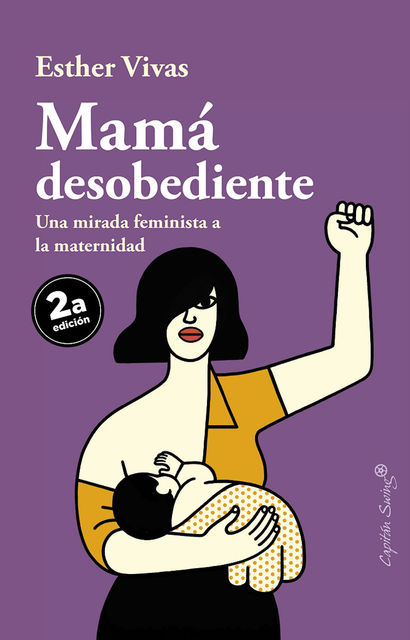 Mamá desobediente, Esther Vivas