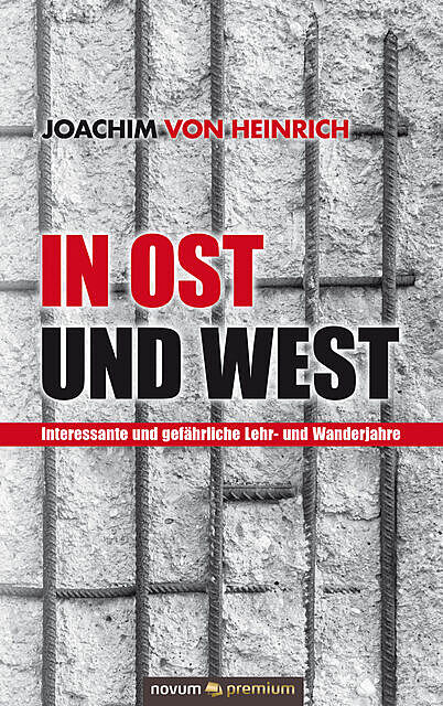 In Ost und West, Joachim Heinrich
