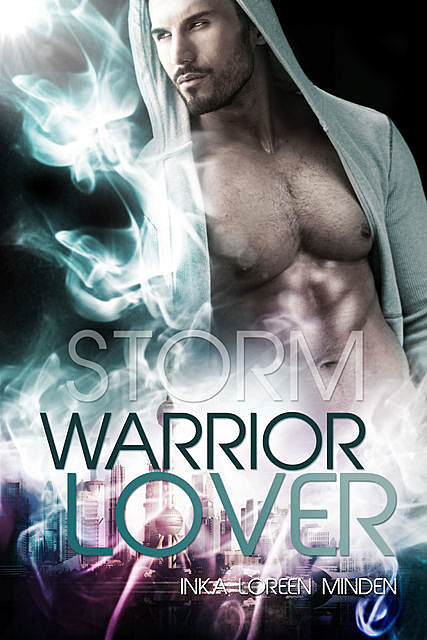 Storm – Warrior Lover 4, Inka Loreen Minden