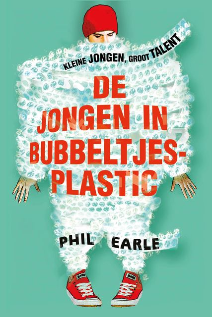 De jongen in bubbeltjesplastic, Phil Earle