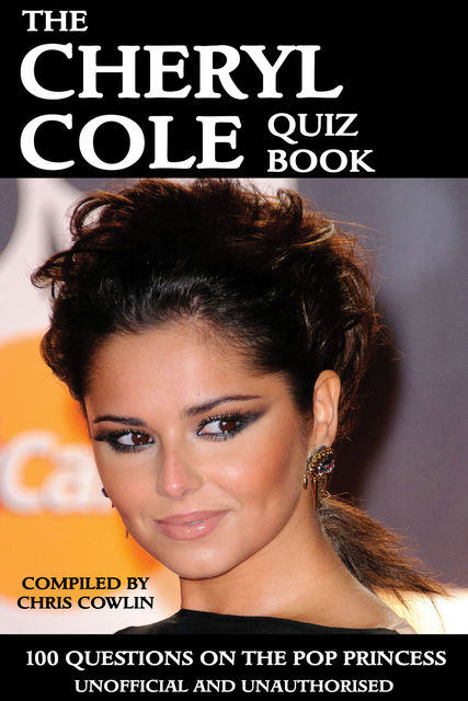 Cheryl Cole Quiz Book, Chris Cowlin