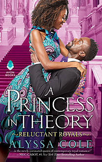 A Princess in Theory, Alyssa Cole