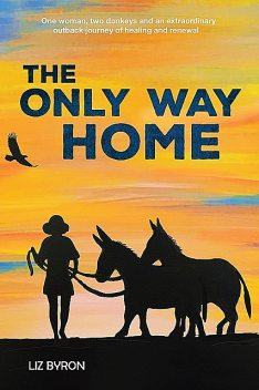 The Only Way Home, Liz Byron