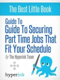 Guide to securing part time jobs that fit your schedule, Laura Malfere