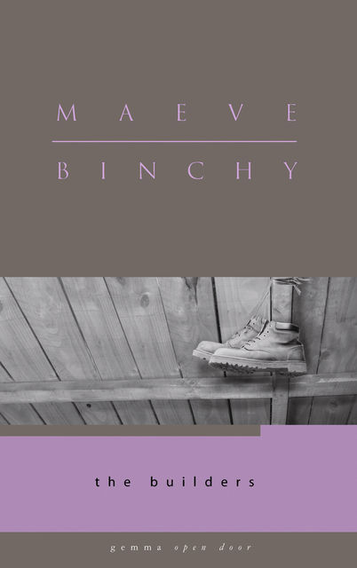 The Builders, Maeve Binchy