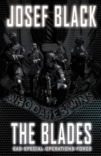 The Blades: SAS Special Operations Force, Josef Black